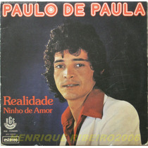 Paulo De Paula Compacto Realidade + Ninho De Amor