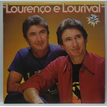 Lp Lourenço E Lourival - 25 Anos - 1985 - Chantecler