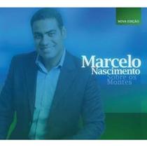 Cd Marcelo Nascimento Sobre Os Montes