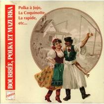 Cd / Bourree, Polka Et Mazurka (1992) 15 Sucessos (import)