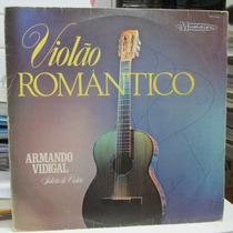 Lp Armando Vidigal Violão Romantico Solista De Violão