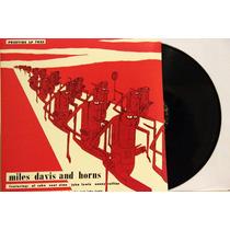 Lp Vinil Miles Davis And Horns Novo Importado 180g