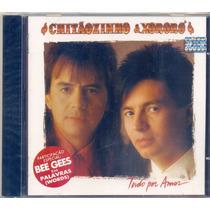 Cd Chitãozinho & Xororó - Tudo Por Amor - 1993 - Lacrado