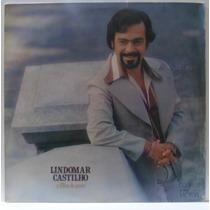 Lp Lindomar Castilho - O Filho Do Povo - 1976 - Rca Victor