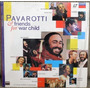 Ld Pavarotti & Friends Laserdisc For War Child