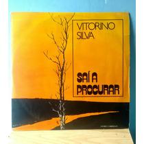 Lp Vitorino Silva - Saí A Procurar