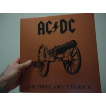 Lp - Ac/dc -for Those About To Rock - Importado - Capa Dupla