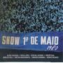 Cd Show 1 De Maio 1980 - Varios Mpb