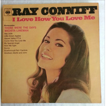 Ray Conniff - I Love How You Love Me (lp)