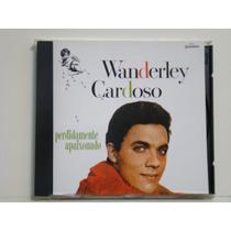 Cd - Wanderley Cardoso - Perdidamente Apaixonado