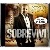 Playback Gerson Rufino - Sobrevivi.