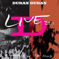 Cd Duran Duran - Live 2011 - A Diamond In The Mind (lacrado)
