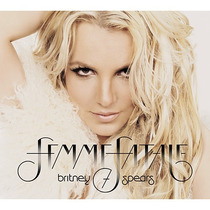 Cd Britney Spears - Femme Fatale - Digifile