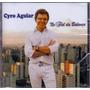 Cd Cyro Aguiar - No Fiel Da Balança - Novo***