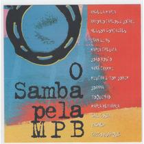 Cd O Samba Pela Mpb - Angela Maria - Maria Creuza - Joanna