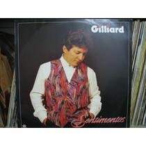 Lp Gilliard Sentimentos 1995 Exx + Encarte