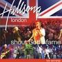 Cd Hillsong London - Shout God´s Fame - Frete Grátis