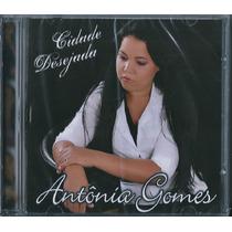 Cd Antonia Gomes - Cidade Desejada * Bônus Playback