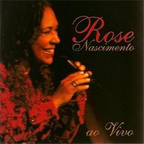 Cd Rose Nascimento Ao Vivo (2003) Lacrado Raridade Original