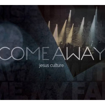 Jesus Culture - Come Away (cd/dvd) * Original