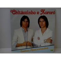 Lp Chitaozinho E Xororo Somos Apaixonados 1982