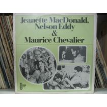 Lp Jeanette Macdonald & Nelson Eddy Maurice Chevalier
