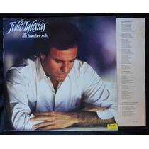 Julio Iglesias - Un Hombre Solo - Lp Vinil + Encarte