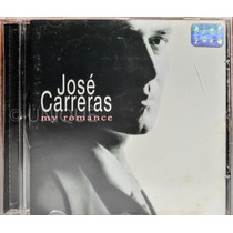 Cd - José Carreras - My Romance (como Novo)
