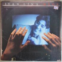 Lp Vinil - Ivan Lins - Mãos - 1987