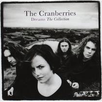 Cd The Cranberries Dreams: The Collection [eua] Novo Lacrado