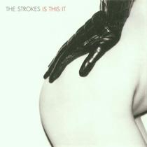 Cd The Strokes Is This It 2001 [eua] Novo Lacrado