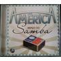 Cd América - Berço Do Samba