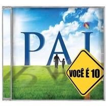 Cd- Coletâneas > Lançamento > Pai, Você É 10