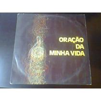 Lp Oração Da Minha Vida - Interpretação: Cid Moreira