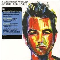 Cd Duncan Sheik Anthology Brighter / Later 2 Cds Digipack -