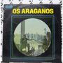 Os Araganos Ôvo De Codorna Regional 1972
