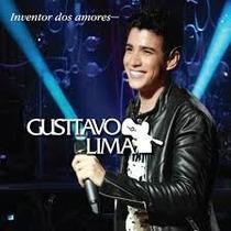 Cd Gustavo Lima Inventor De Amores