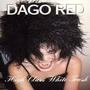 Dago Red ( High Class White Trash ) Cd Importado
