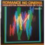 Românticos De Cuba - Romance No Cinema - 1979 (lp Zerado)