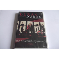 Dvd - Duran Duran - Live At Wembley Arena 2004 - Lacrado