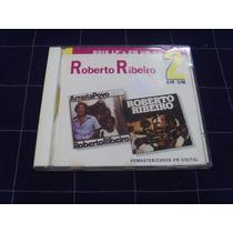 Cd - Roberto Ribeiro - 2 Em 1