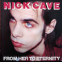 Nick Cave & The Bad Seeds- From Her To Eternit-raro Original
