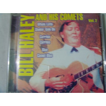 Cd Bill Haley And His Comets Vol. 2 / Frete Gratis