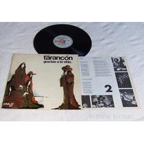 Lp Tarancon Gracias A La Vida 1976 Selo Crazy