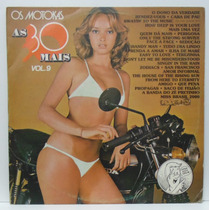 Lp As 30 Mais Vol 9 - Os Motokas - 1986 Capa Miriam Rios