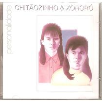 Cd Chitãozinho & Xororó - Personalidade - Novo***