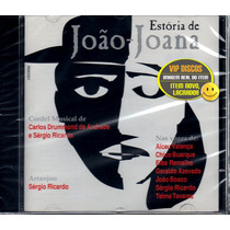 Cd Estória De João Joana Alceu Valença Sérgio Ricardo Novo