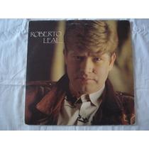 Roberto Leal-lp-vinil-o Vira-1991-mpb-musica Portuguesa