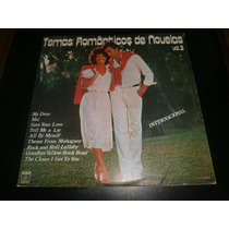Lp Temas Românticos De Novelas Vol.3 - Internacional, 1984