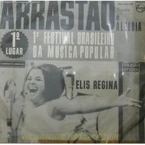 Elis Regina Compacto Arrastão + Aleluia Do 1º Festival